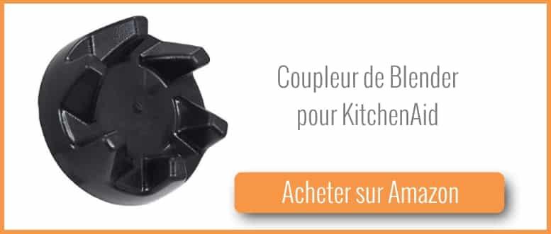 Acheter un coupleur pour blender Kitchenaid