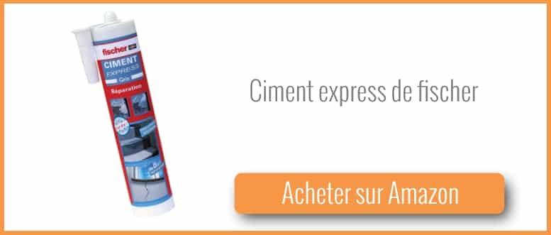Acheter du ciment express de fischer