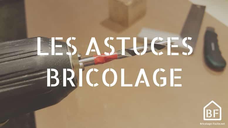 astuces bricolage