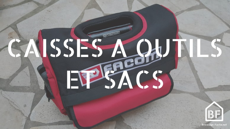 caisses à outils et sacs