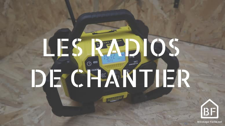 les radios de chantier